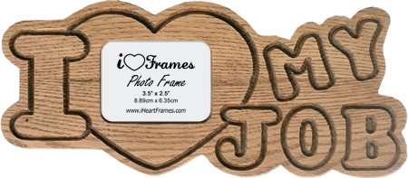 Heart Frame - I Love My Job