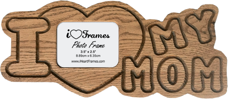 Heart Frame - I Love My Mom