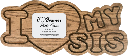 Heart Frame - I Love My Sis